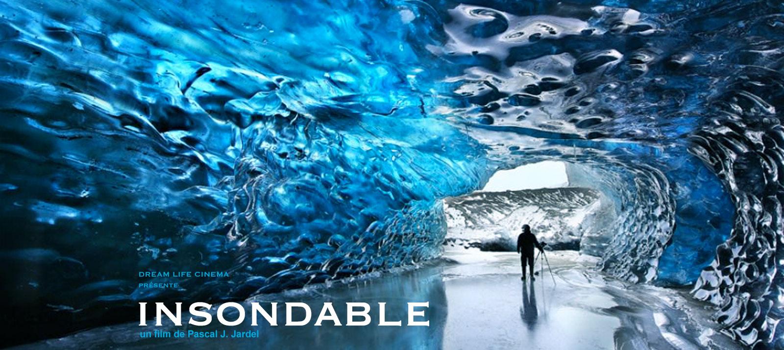 insondable_ice_affiche_film_pascal_j_jardel_dream_life_cinema