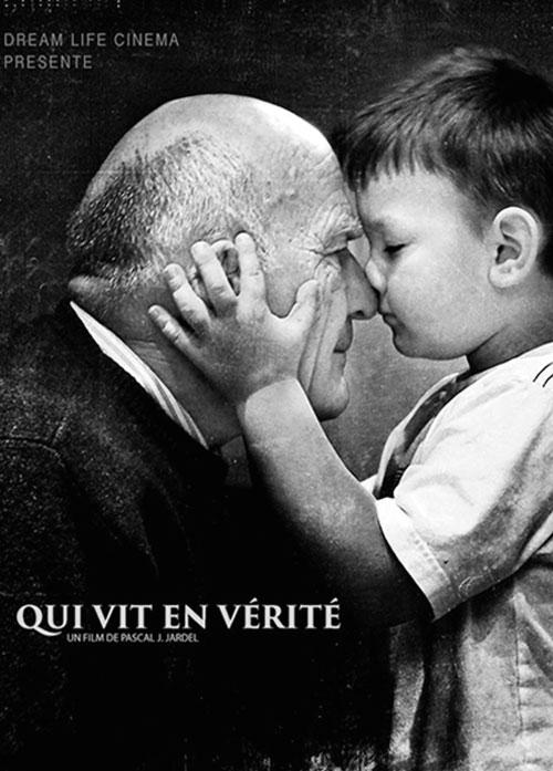 qui_vit_en_vérite_affiche_film_2015_pascal_j_jardel_dream_life_cinema